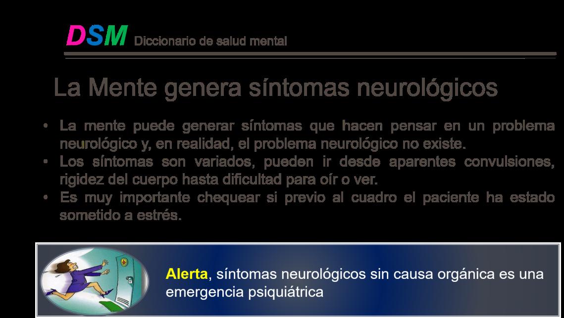 La Mente genera sintomas neurologicos