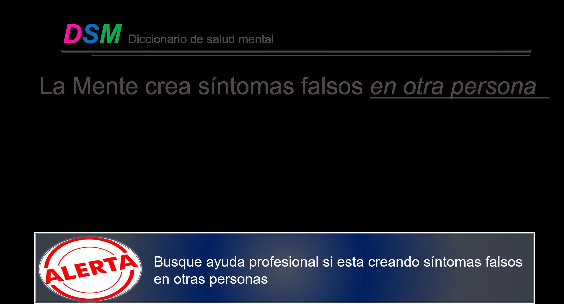Sintomas falsos en otra persona